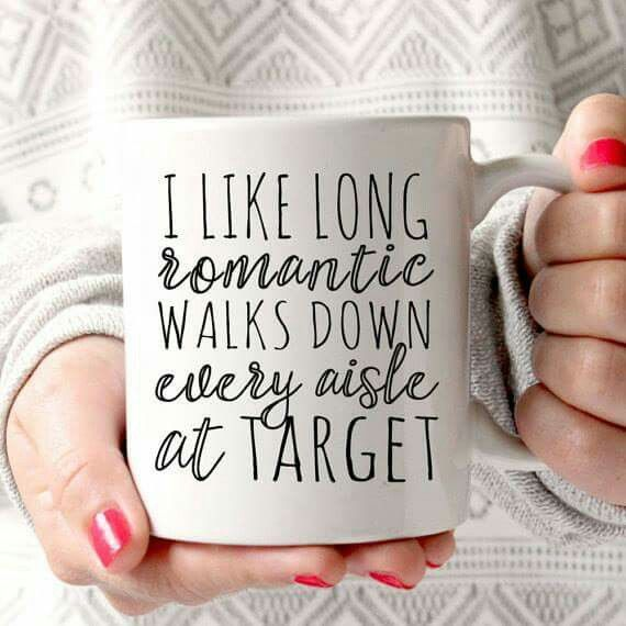 Long romantic walks down every aisle at Target!