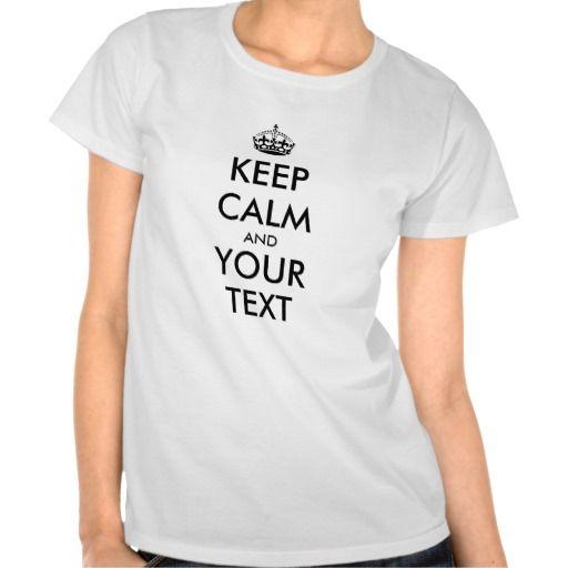 Customizable Keep Calm T-shirt for women