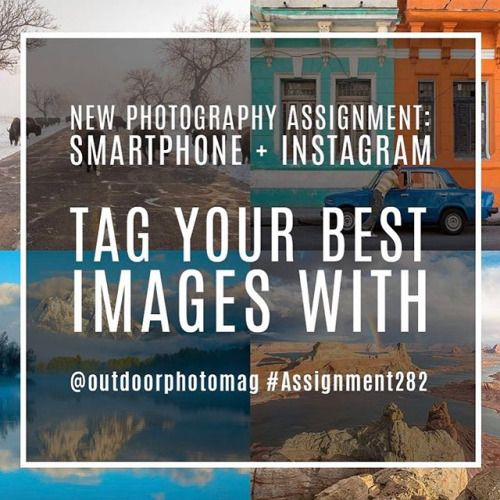 Our newest photography assignment is underway and this week were taking it to Instagram. Upload your best landscape travel sports or wildlife images that were taken on your smartphone and include the following tags: @outdoorphotomag #Assignment282 Deadline to submit images is March 29. #OPAssignments #smartphone_photos #smartphone_photography #shotoniphone #shotoniphone7 shotoniphone7plus #shotongalaxy #travel #adventure #landscape #nature #wildlife #sports via Outdoor Photographer on…