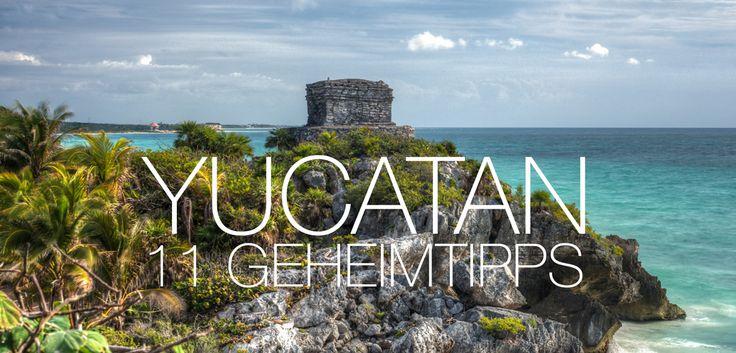 11 Geheimtipps mit den besten Sehenswürdigkeiten, Aktivitäten und Erlebnissen für deine Yucatan Rundreise. Städte | Freizeitparks | Maya Ruinen | Natur