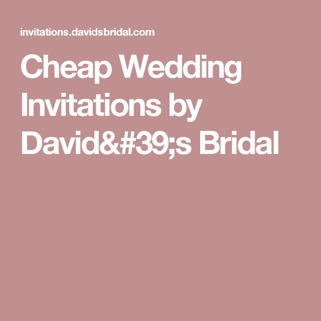 Cheap Wedding Invitations By Davids Bridal