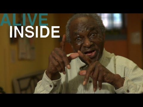 Alive Inside: How the Magic of Music Proves Therapeutic for Patients With Alzheimer's and Dementia - YouTube
