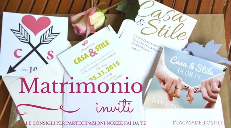 Inviti matrimonio? Niente ansia e lasciati ispirare dai 3 look like di #Lacasadellostile: http://www.lacasadellostile.it/2015/05/partecipazioni-matrimonio-look-like-fai-da-te.html