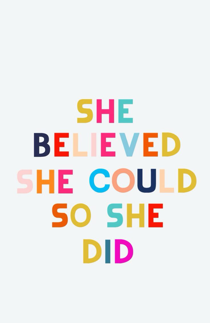 """Inspirational quote - """"she believed she could so she did"""" {Lauren Conrad}"""