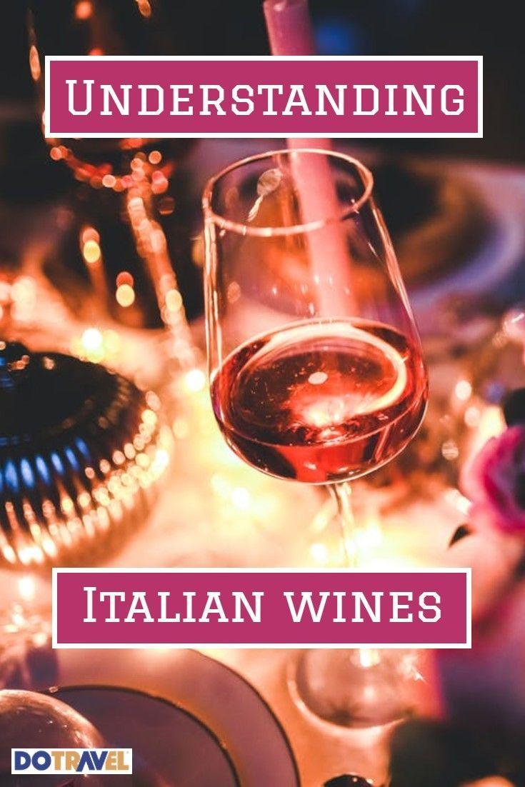 Understanding An Italian Wine List Step By Step Italian Wine Wine Wine List