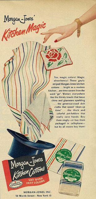 "Morgan-Jones ""Kitchen Magic"" Cotton Towels ad, 1954. #vintage #1950s #kitchen…"