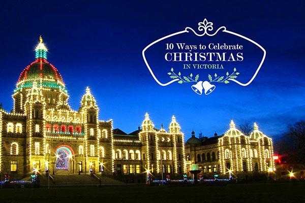 10 Ways to Celebrate Christmas in Victoria, B.C. #VictoriaHOHOHO
