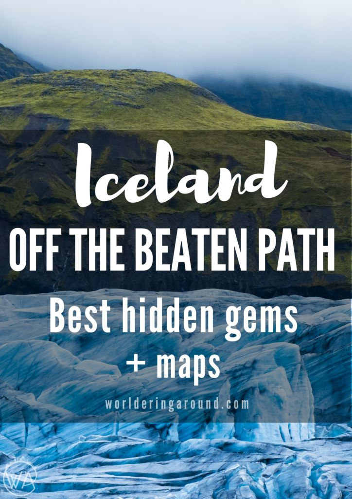 Iceland off the beaten path with map of the hidden gems to discover!