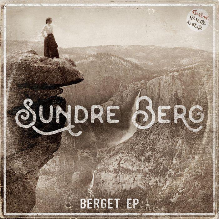 Berget EP at Juno Download. Berget EP
