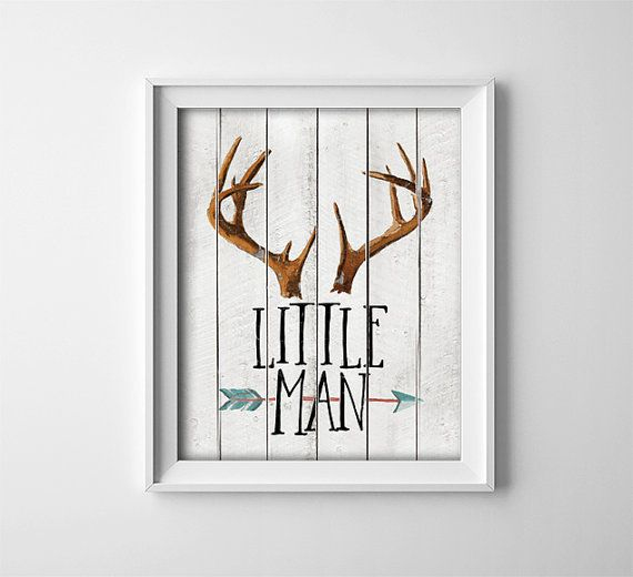 "INSTANT DOWNLOAD 8X10"" Printable Digital art file ""Little Man"" Nursery art - rustic wood style background - antlers - arrow - baby - SKU:141:"