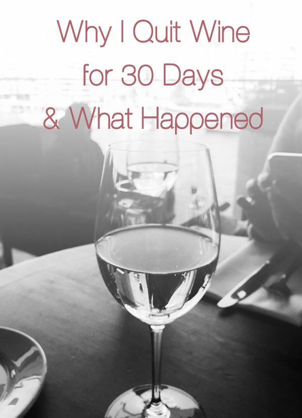 How I Stopped Drinking Wine for 30 Days and What Happened - reasons why I wanted a change, my fears, the process, takeaways from living a sober mom's life for a month and where I am at now. | ifoodreal.com