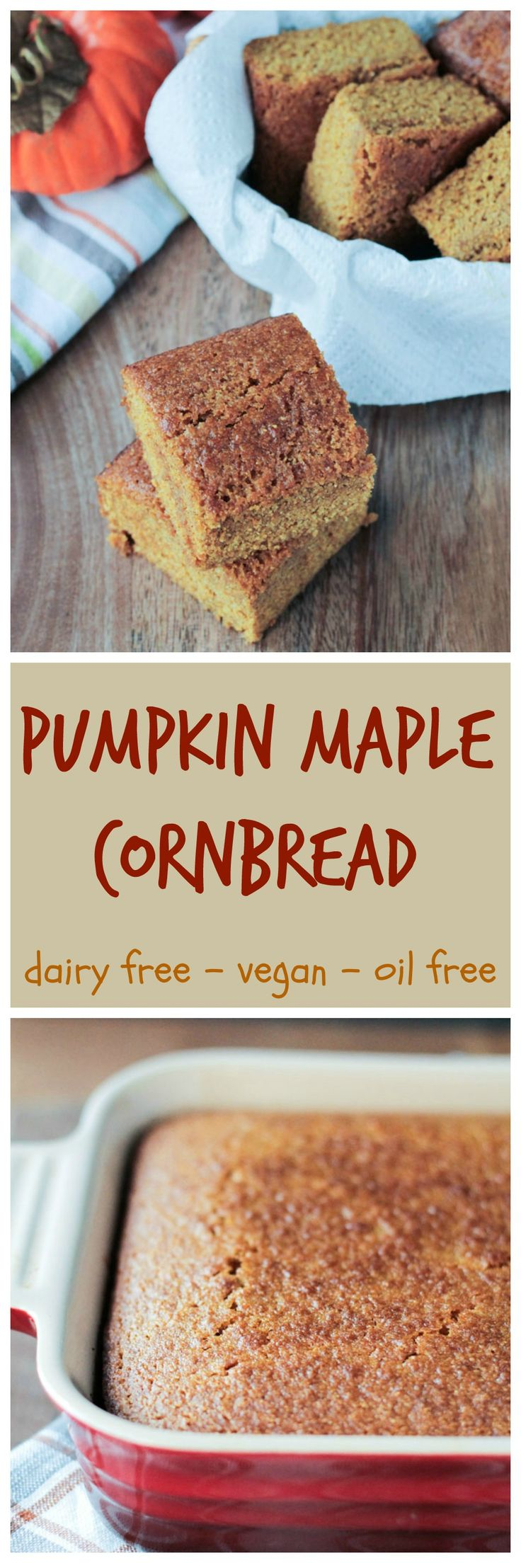 Pumpkin Maple Cornbread - a little sweet, a little savory, crusty on the top, soft and cake-like in the middle - the perfect #fall #sidedish or #snack. #vegan #dairyfree #oilfree #cornbread #pumpkin
