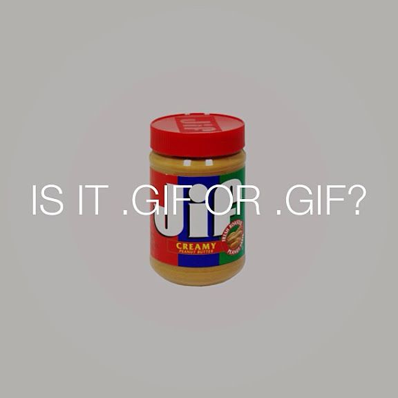"""GIF"" or ""JIF @dblback  Talking Food on Tumblr"