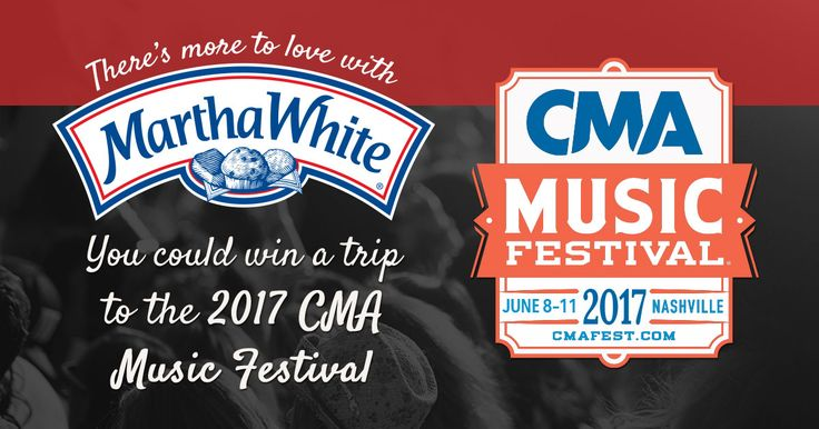Martha White(R) is giving 4 country fans the trip of a lifetime! Enter for a chance to win a trip & tickets to the 2017 CMA Music Festival! See Official Rules for details. Ends 3/17/2017