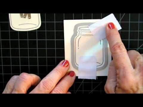 Video showing how to add a Window Sheet (transparency) to a mason jar stamped image