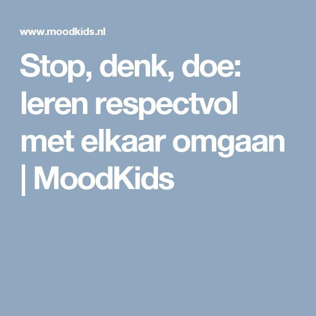 Stop, denk, doe: leren respectvol met elkaar omgaan | MoodKids