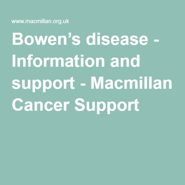 Bowen's disease - Information and support - Macmillan Cancer Support
