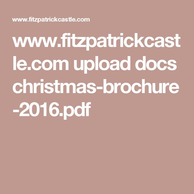 www.fitzpatrickcastle.com upload docs christmas-brochure-2016.pdf