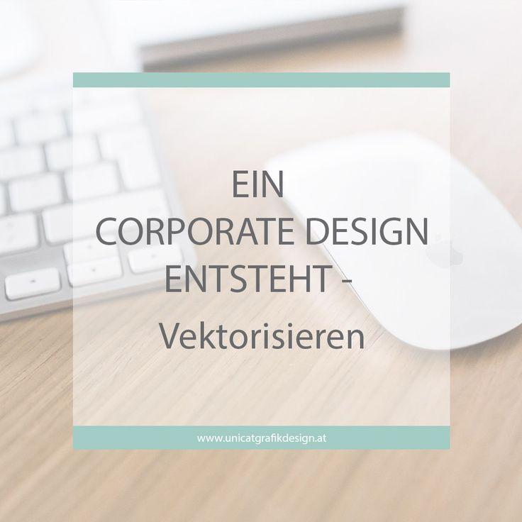 Ein Corporate Design entsteht – Vektorisieren