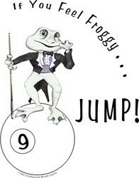 Feel Frog Gy Jump, Funny 9 Ball Billiard T-shirts Got pool room attitude? Flaunt it! Buy Tuxedo Frog, standing on 9 ball, custom cue in hand, shaking fist at world. Original cartoon prints, t-shirt designs and more for pool players.