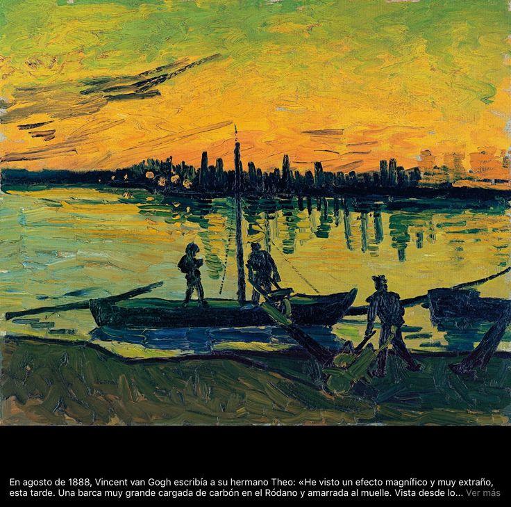 """MusicArt📜 """"LOS DESCARGADORES DE ARLÉS"""". En agosto de 1888, Vincent van Gogh escribía a su hermano Theo: «He visto un efecto magnífico y muy extraño, esta tarde. Una barca muy grande cargada de carbón en el Ródano y amarrada al muelle. Vista desde lo alto, estaba toda luciente y húmeda por un chubasco; el agua era de un blanco amarillento y gris perla turbio; el cielo, lila y una faja anaranjada al poniente; la ciudad violeta. En la barca, pequeños obreros azules y blancos iban y venían…"""