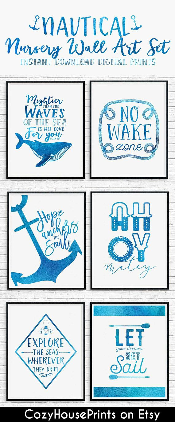 Nautical Nursery Set of Six INSTANT DOWNLOAD (Digital) Wall Art Prints -------------------------------------------    Love this blue nautical print set for baby nursery!  No Wake Zone, Explore, Let your Dreams Set Sail, Hope Anchors the Soul, Mightier than the Waves of the Sea, AHOY.