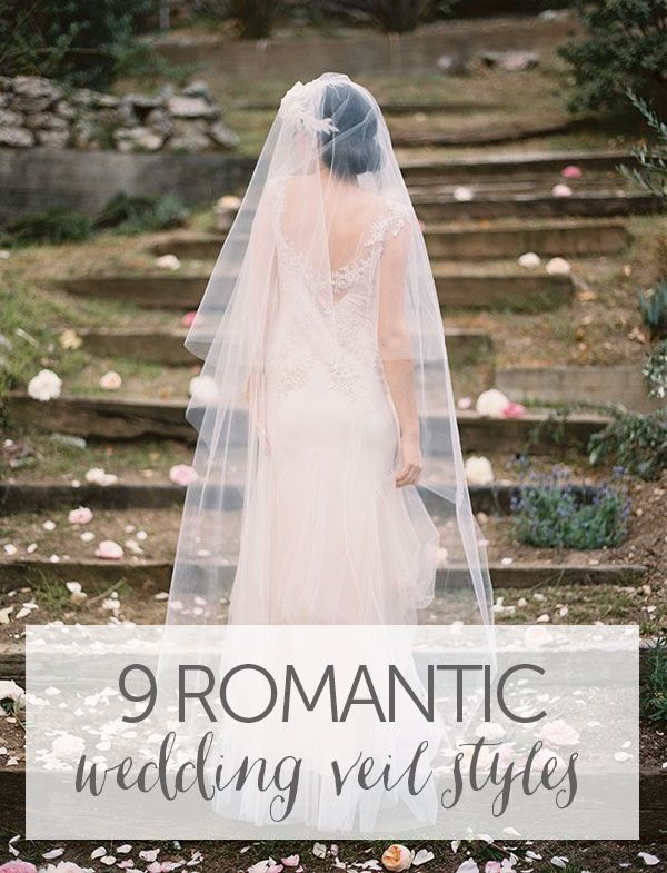 9 Romantic Wedding Veil Styles