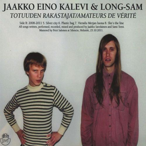 Totuude Rakastajat / Amateurs de Vérité - Jaakko Eino Kalevi, Long-Sam | www.deezer.com