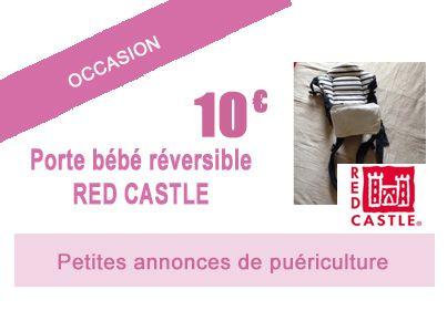Occasion à saisir:  Porte bébé réversible RED CASTLE