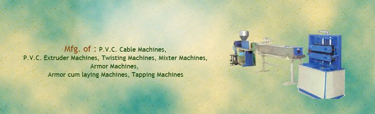 Shiv Engineering works is an eminent manufacturer, trader and supplier of all types of PVC cable machines that are appreciated for its flawless performance, excellent quality, and affordable price.