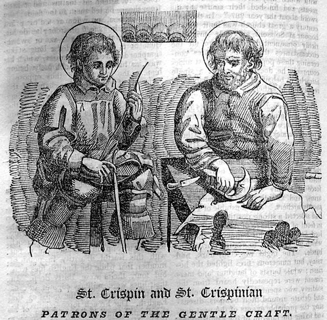 """273. I remember that Saint Crispin and Saint Crispinian are the patron saints of shoe-makers."""