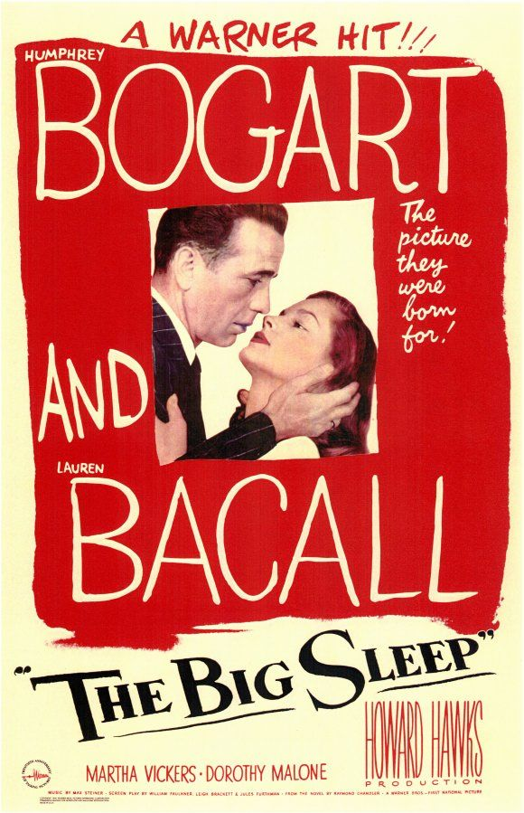 The Big Sleep: hard boiled dick