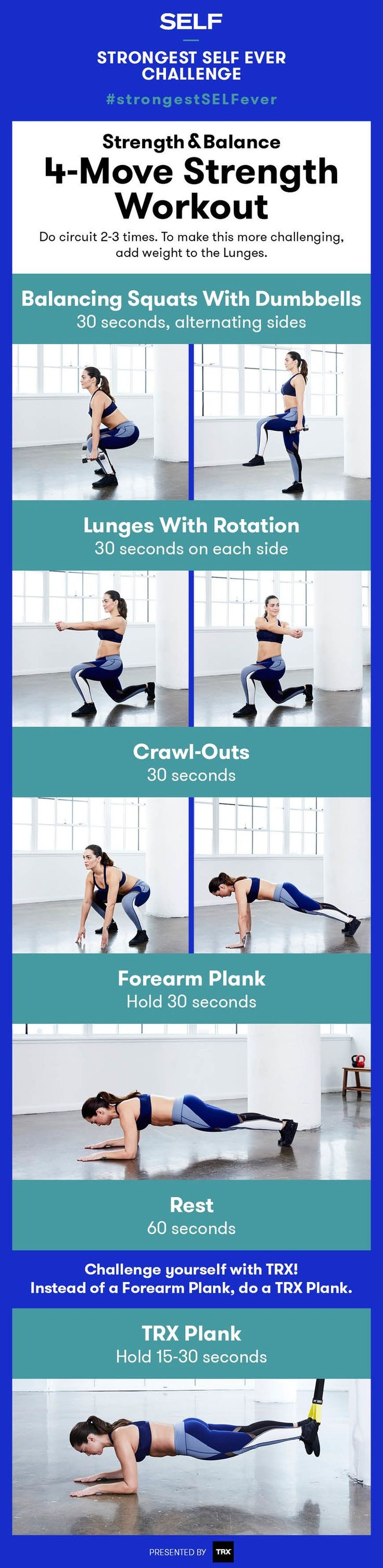 This total-body workout was created just for the Strongest SELF Ever Challenge. These 4 heart-pumping moves will challenge your strength and balance. You'll move from exercise to exercise, resting as little as possible between moves. Looking to really challenge yourself? Count your number of reps during the first round, then try to do more reps of each exercise during the second round.