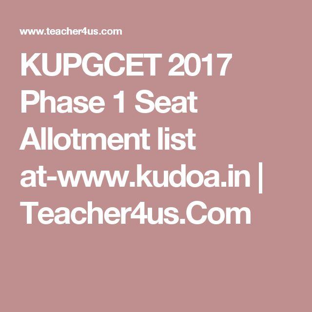 KUPGCET 2017 Phase 1 Seat Allotment list at-www.kudoa.in  | Teacher4us.Com