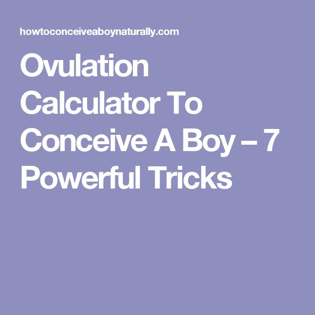Clomid Ovulation Calculator For Baby Boy
