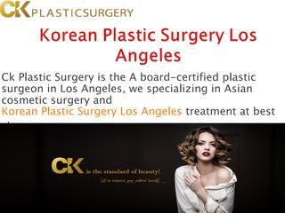 Ck Plastic Surgery provides top Asian and Korean Plastic Surgery treatment in Los Angeles at affordable charges, DR. K CHARLES KIM is certified doctors of Plastic Surgery, for more detail about Dr. K Charles Kim visit at: http://ckplasticsurgeryinc.com/