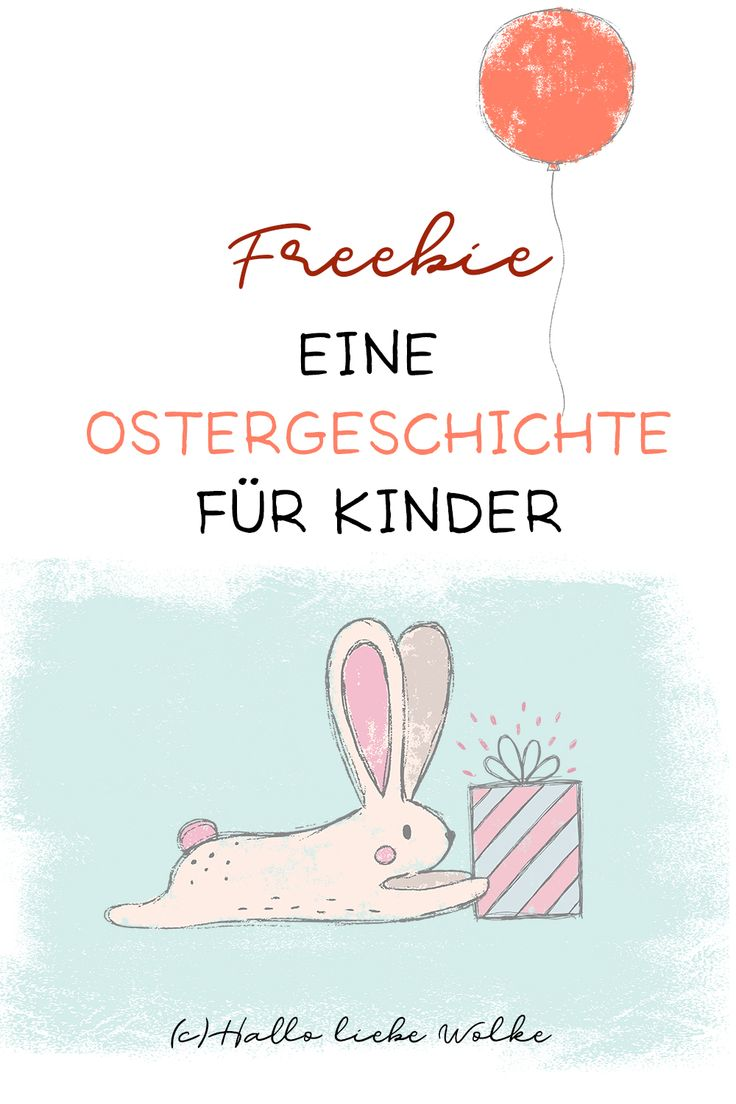 An Easter story for children. #presen #ostern #osterhase #osterei #osterbrauch