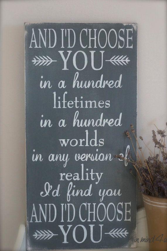 I'd Choose You Quote Love Quote Custom Wood Sign Love von InMind4U
