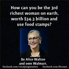 "Mariel in Boston on Twitter: ""@MARIELinBOSTON #Hillary worked for #WALMART, owned by #WelfareQueen #AliceWalton, who pays Poverty wages then encourages her employees to apply for #FoodStamps by hanging Food Stamp posters in the employee lounge and handing out Food Stamp applications with the employment application. Bernie Sanders says Walmart pays Poverty Wages. Bernie will Raise Wages and Fight for a $15 an hour minimum wage for everyone."