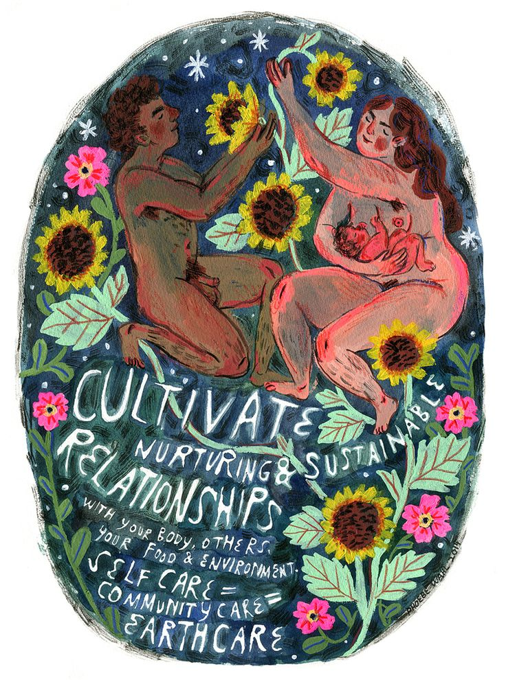 Cultivate Nurturing & Sustainable Relationships. Watercolor, gouache, acrylic, ink & colored pencil. ©Phoebe Wahl 2014