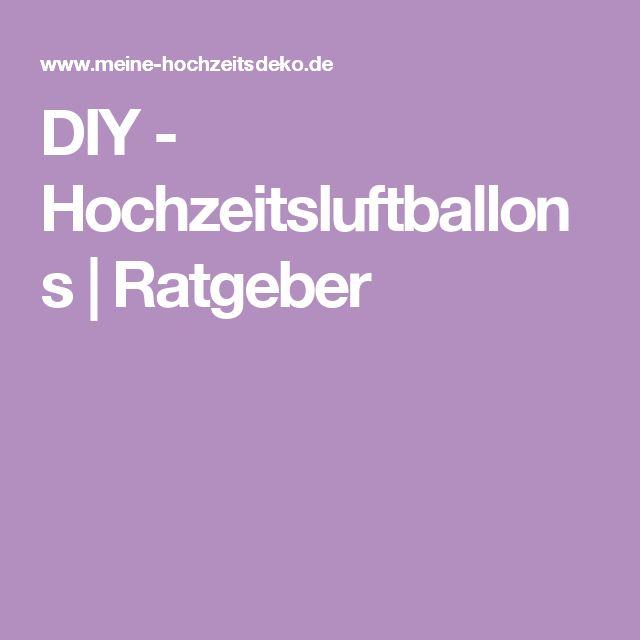 DIY - Hochzeitsluftballons | Ratgeber