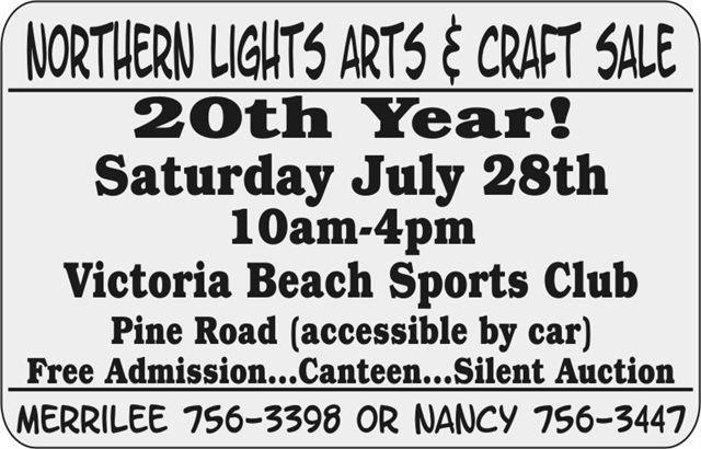 Victoria Beach Craft Show - Sat. July 28/2012 - Sports Club, Victoria Beach MB. 10am-4pm