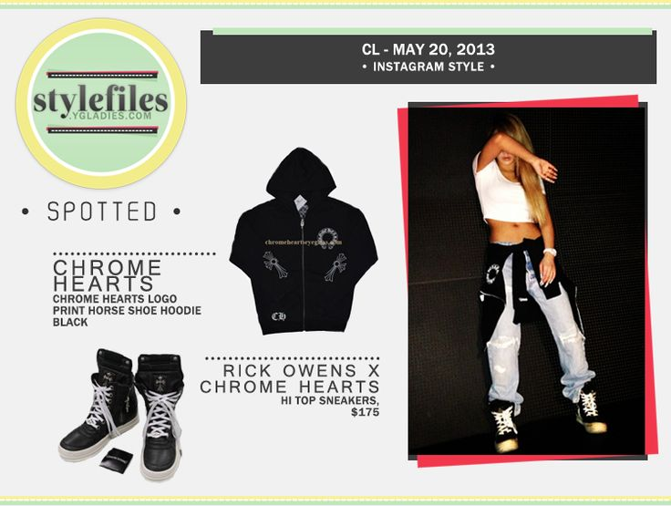 In addition to a Chrome Hearts Logo Print Horse Shoe Hoodie, of which the 2NE1 ladies have A MILLION of, CL is in Rick Owens X Chrome Hearts Hi Top Sneakers