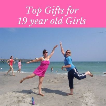 Find the perfect gift for any 19 year old girl!