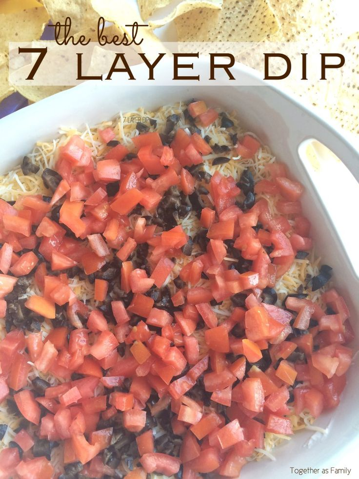 (the best!) 7 LAYER DIP | www.togetherasfamily.com