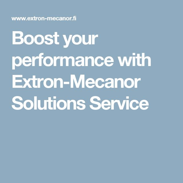 Boost your performance with Extron-Mecanor Solutions Service