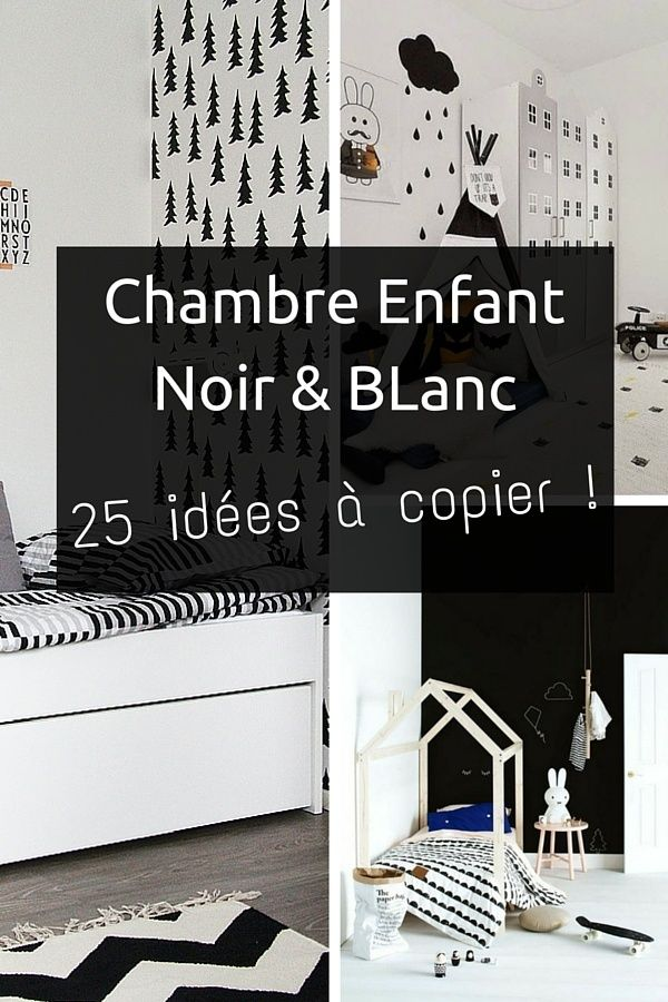 fabulous chambre enfant en noir et blanc ides copier with. Black Bedroom Furniture Sets. Home Design Ideas