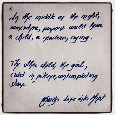 Haidji: Life into Mist - Haidji - Book Quote - Child