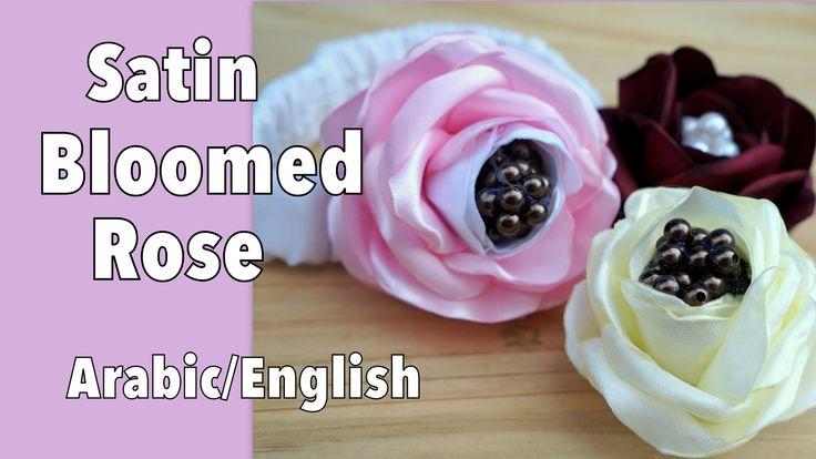 Bloomed Satin Roses DIY ورود الساتان المتفتحة اصنعها بنفسك