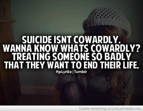 Suicide isnt cowardly